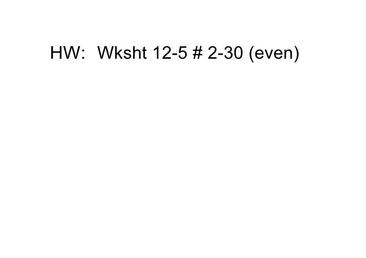 HW: Wksht125#230(even)