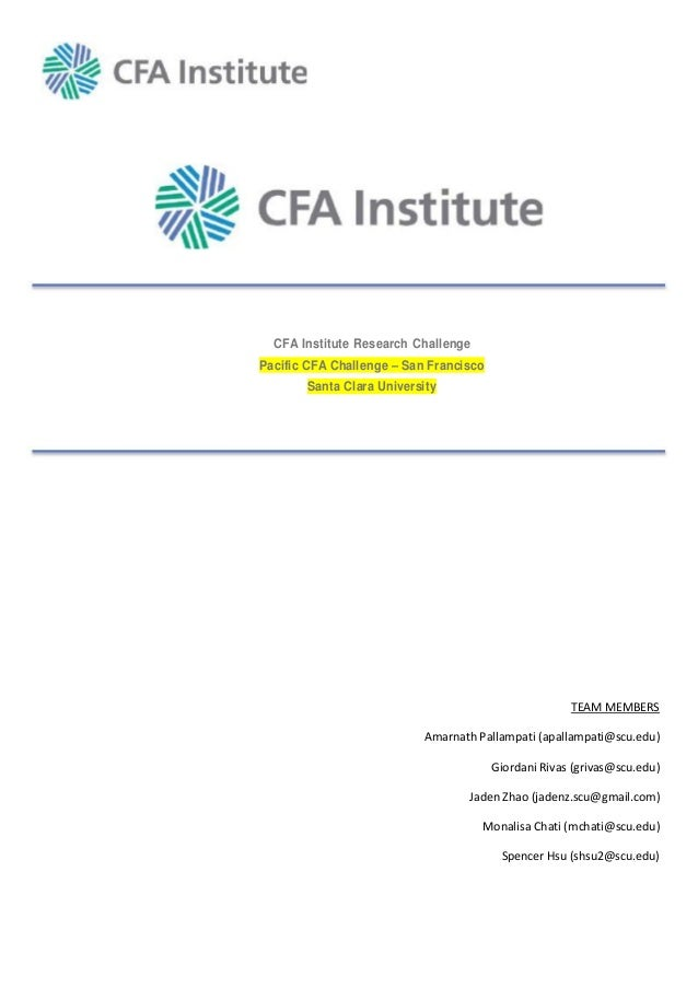 CFA Institute Research ChallengePacific CFA Challenge – San Francisco       Santa Clara University                        ...