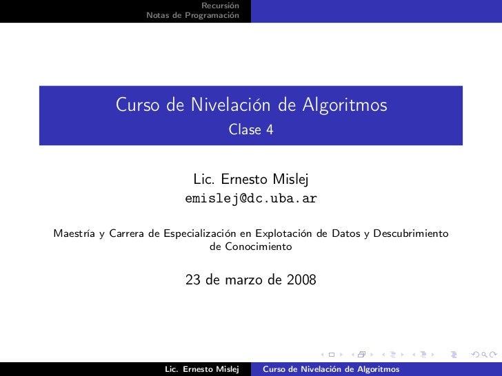 Recursión                  Notas de Programación            Curso de Nivelación de Algoritmos                             ...