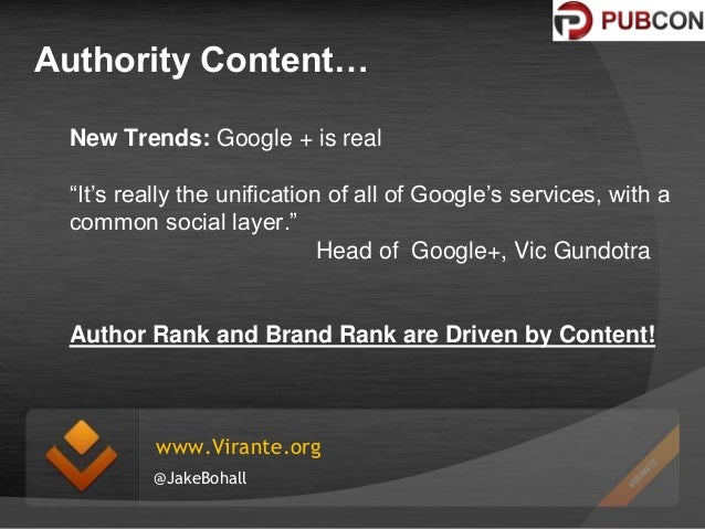 """Authority Content… New Trends: Google + is real """"It's really the unification of all of Google's services, with a common so..."""