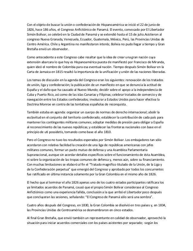 Con el objeto de buscar la unión o confederación de Hispanoamérica se inició el 22 de junio de1826, hace 186 años, el Cong...