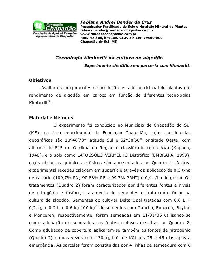 Fabiano Andrei Bender da Cruz                         Pesquisador Fertilidade do Solo e Nutrição Mineral de Plantas       ...