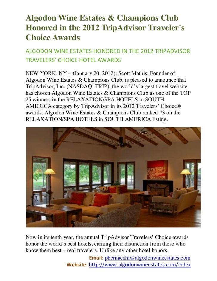 Algodon Wine Estates & Champions ClubHonored in the 2012 TripAdvisor TravelersChoice AwardsALGODON WINE ESTATES HONORED IN...