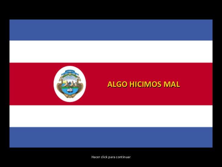 ALGO HICIMOS MAL Hacer click para continuar