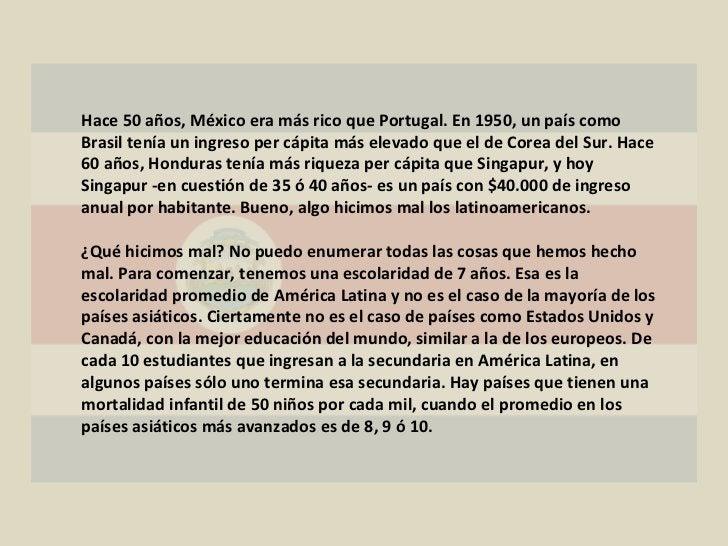 Hace 50 años, México era más rico que Portugal. En 1950, un país como Brasil tenía un ingreso per cápita más elevado que e...