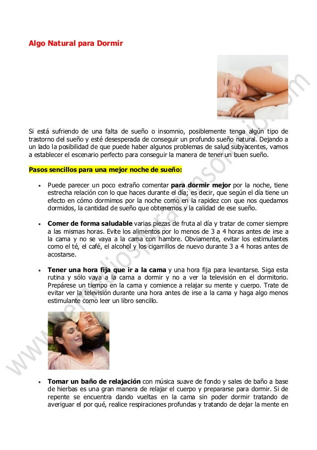 Algo Natural para Dormir  Si está sufriendo de una falta de sueño o insomnio, posiblemente tenga algún tipo de trastorno d...