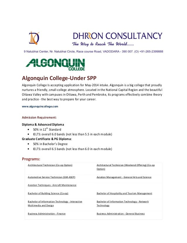 Algonquin College-Under SPP Algonquin College Is accepting application for May-2014 intake. Algonquin is a big college tha...