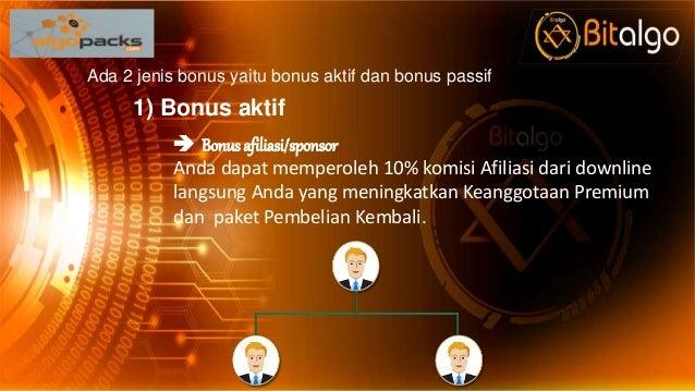 Ada 2 jenis bonus yaitu bonus aktif dan bonus passif 1) Bonus aktif  Bonus afiliasi/sponsor Anda dapat memperoleh 10% kom...