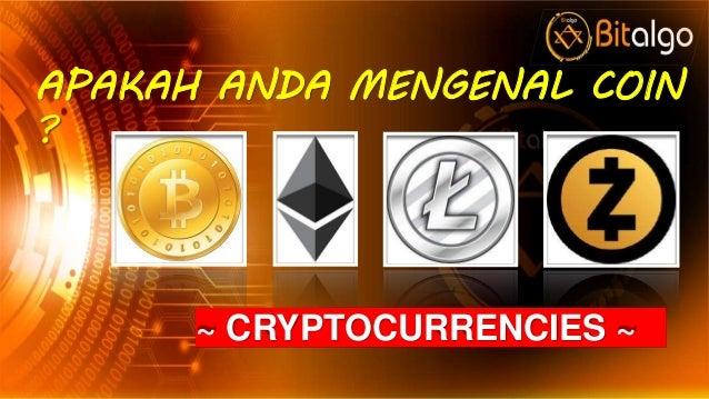 APAKAH ANDA MENGENAL COIN ? ~ CRYPTOCURRENCIES ~