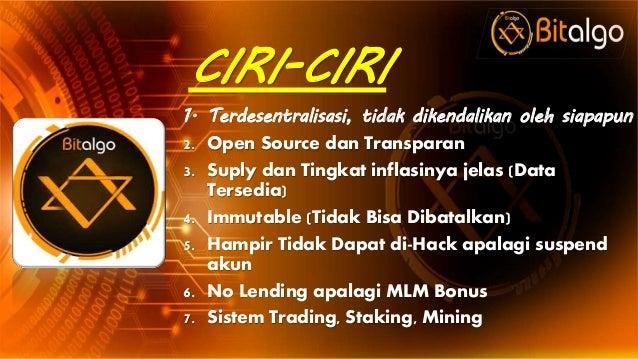 CIRI-CIRI 1. Terdesentralisasi, tidak dikendalikan oleh siapapun 2. Open Source dan Transparan 3. Suply dan Tingkat inflas...