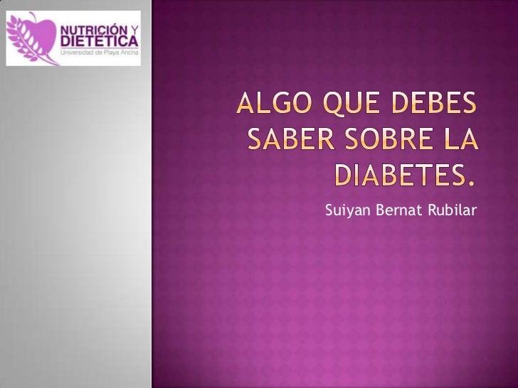 Algo que debes saber sobre la diabetes