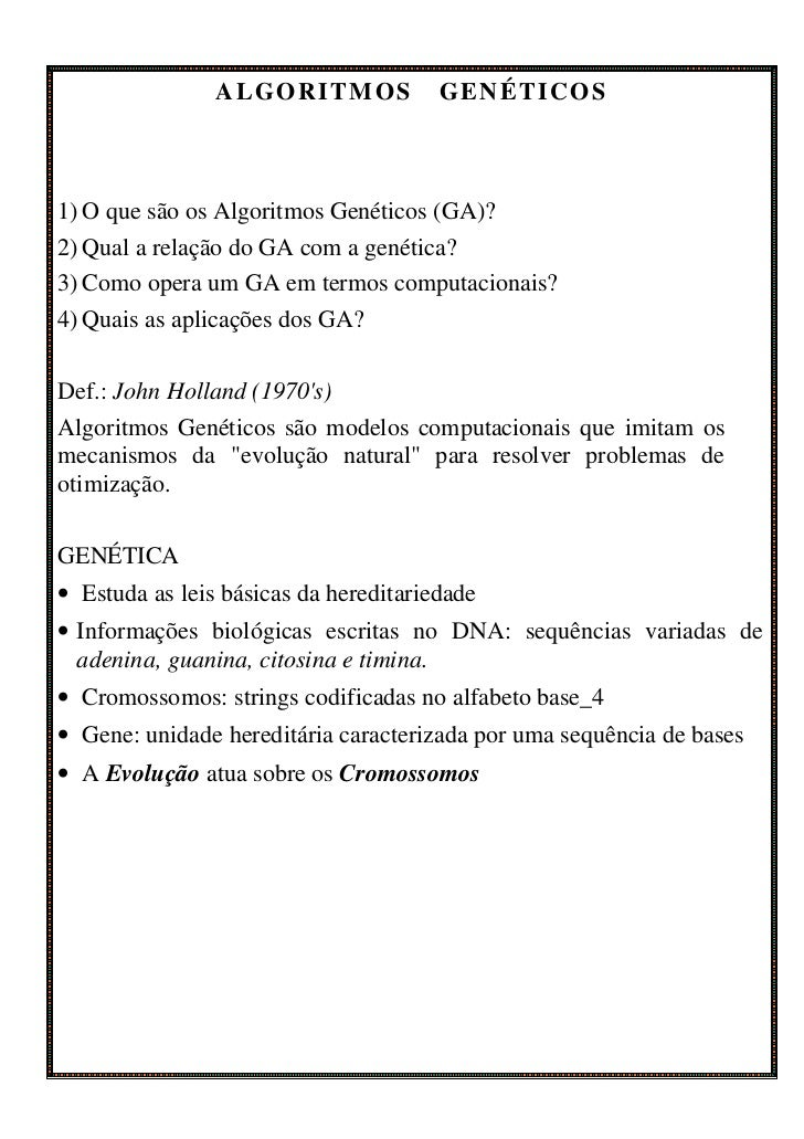 ALGORITMOS             GENÉTICOS1) O que são os Algoritmos Genéticos (GA)?2) Qual a relação do GA com a genética?3) Como o...