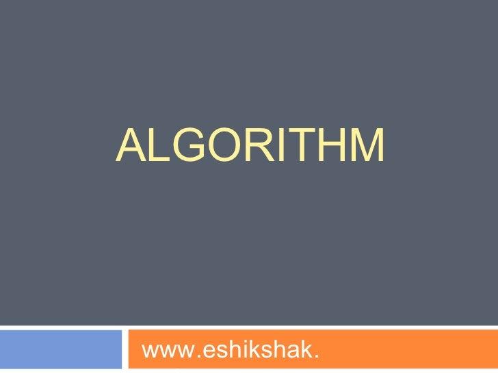 ALGORITHMwww.eshikshak.