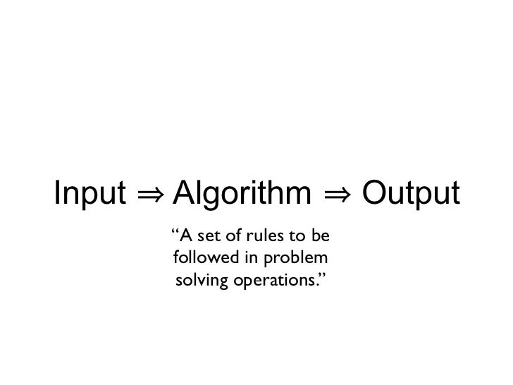 Algorithms are recipes input algorithm output 6 forumfinder Choice Image