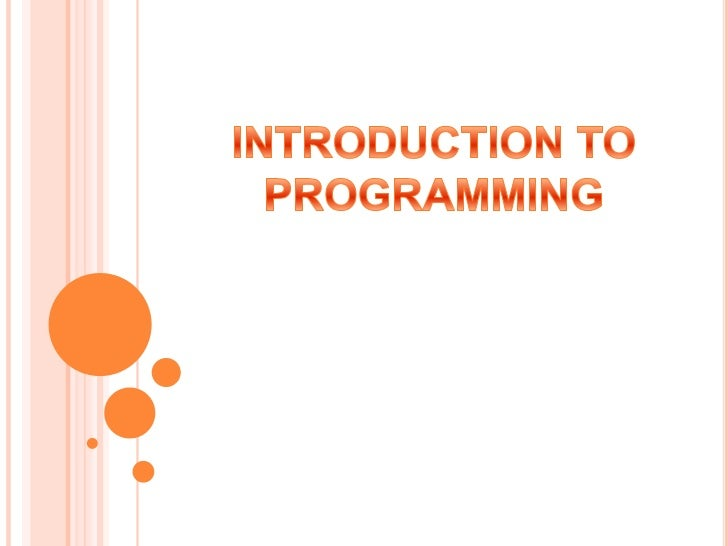 INTRODUCTION TO PROGRAMMING<br />