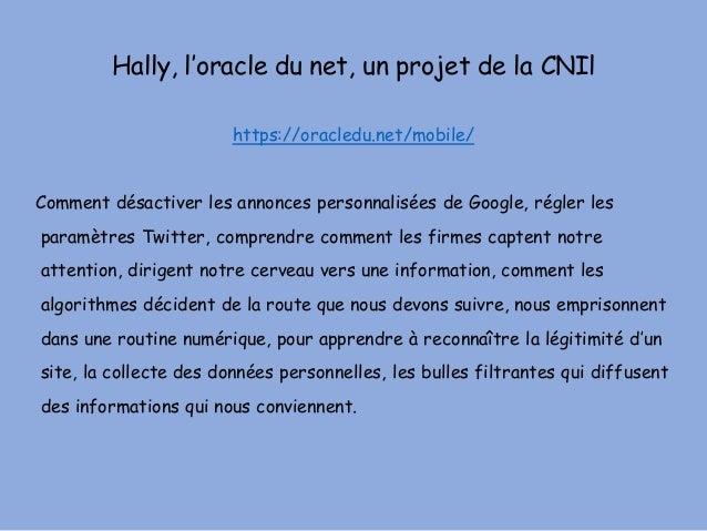 Hally, l'oracle du net, un projet de la CNIl https://oracledu.net/mobile/ Comment désactiver les annonces personnalisées d...