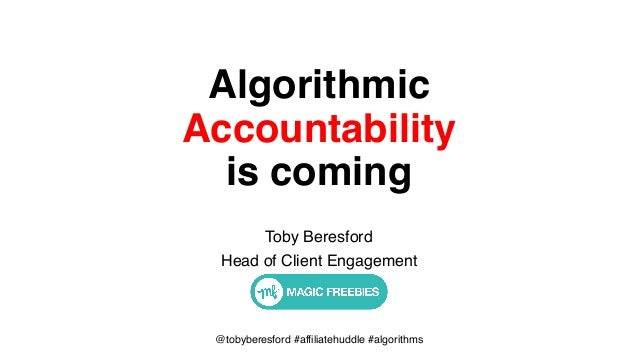 @tobyberesford #affiliatehuddle #algorithms Algorithmic 