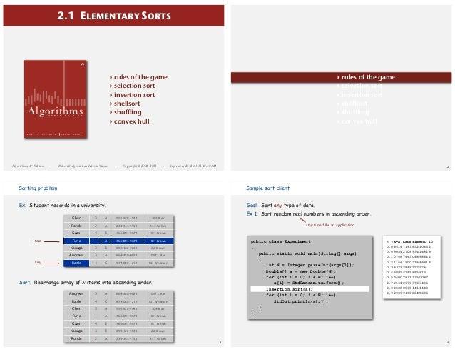 2.1 ELEMENTARY SORTS  ‣ ‣ ‣ ‣ ‣ ‣  Algorithms F O U R T H  R O B E R T  S E D G E W I C K  Algorithms, 4th Edition  ·  E D...