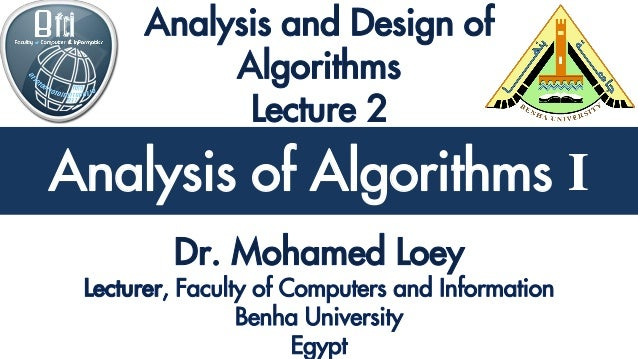 Analysis and Design of Algorithms Analysis of Algorithms I