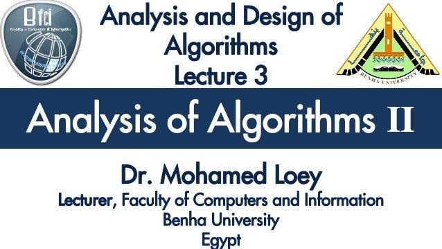 Analysis and Design of Algorithms Analysis of Algorithms II
