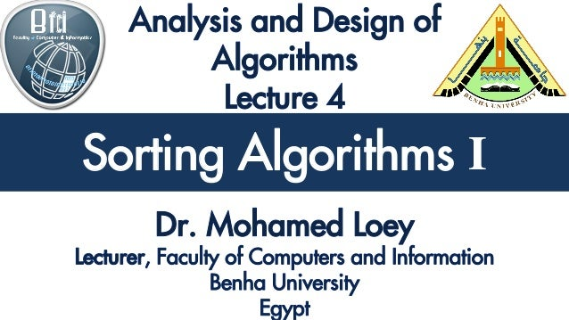 Analysis and Design of Algorithms Sorting Algorithms I