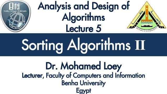 Analysis and Design of Algorithms Sorting Algorithms II