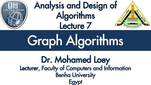 Analysis and Design of Algorithms Graph Algorithms