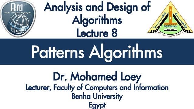 Analysis and Design of Algorithms Patterns Algorithms