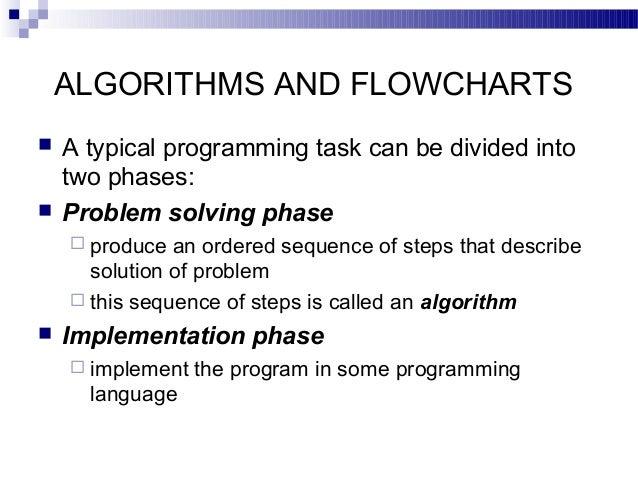 Algorithms and flowcharts ppt (seminar presentation)