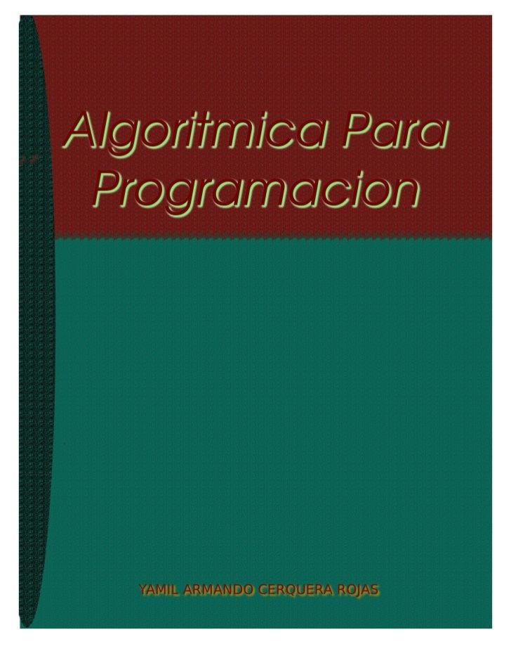 ALGORITMICA PARA PROGRAMACION                                                                                    Ing. Yami...