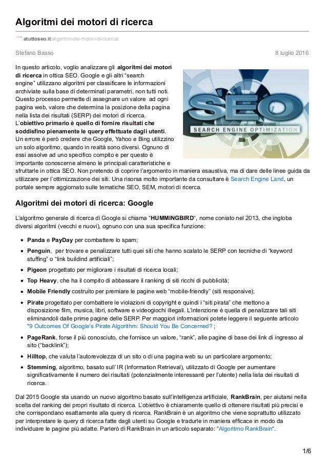 Stefano Basso 8 luglio 2016 Algoritmi dei motori di ricerca atuttoseo.it/algoritmi-dei-motori-di-ricerca/ In questo artico...