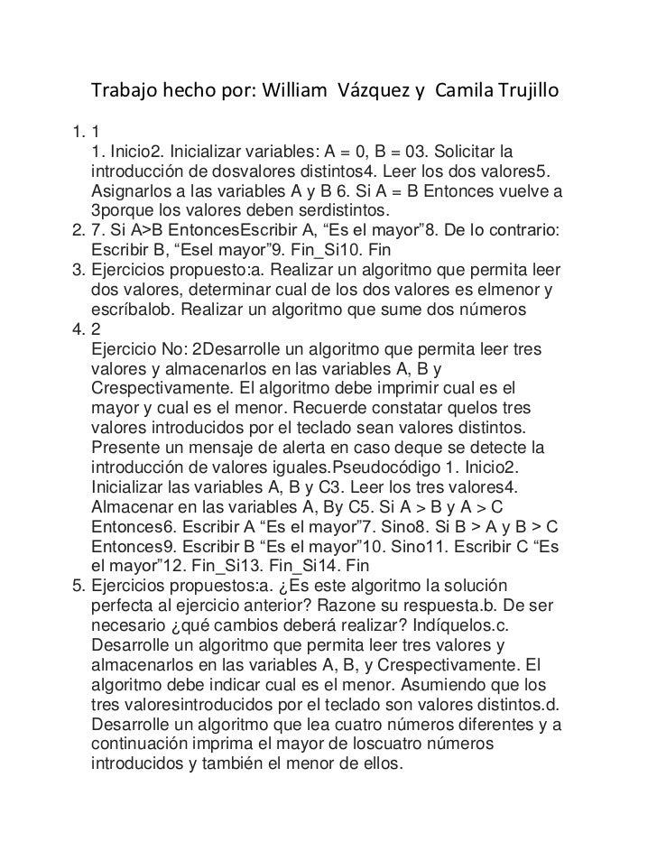 Trabajo hecho por: William  Vázquez y  Camila Trujillo<br />11. Inicio2. Inicializar variables: A = 0, B = 03. Solicitar l...