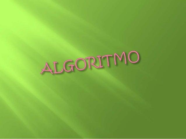  Algoritmo Ejemplo 1: Diseña un algoritmo de división Ejemplo 2: Calcula el área de un trapecio Ejemplo 3: Calcula la ...