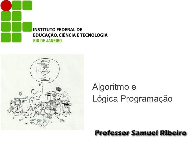 Algoritmo eLógica Programação
