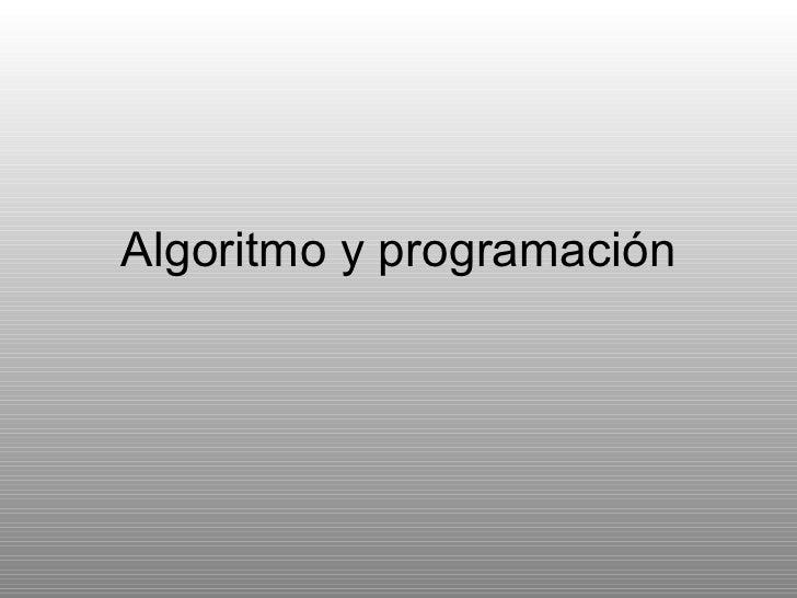 Algoritmo y programación