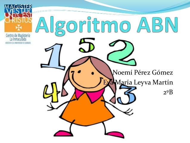 Noemí Pérez Gómez Eva María Leyva Martín 2ºB