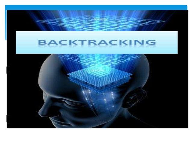 ALGORITMO DE BACKTRACKINGEn su forma básica, la idea de backtracking seasemeja a un recorrido en profundidad dentro de ung...