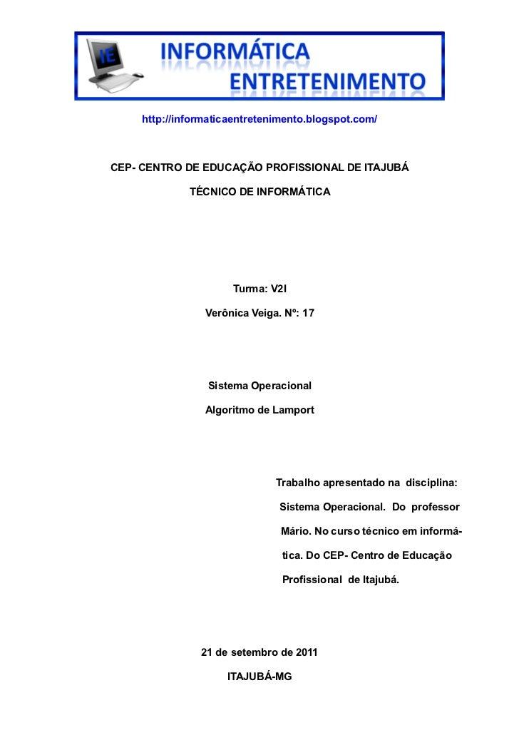http://informaticaentretenimento.blogspot.com/CEP- CENTRO DE EDUCAÇÃO PROFISSIONAL DE ITAJUBÁ             TÉCNICO DE INFOR...