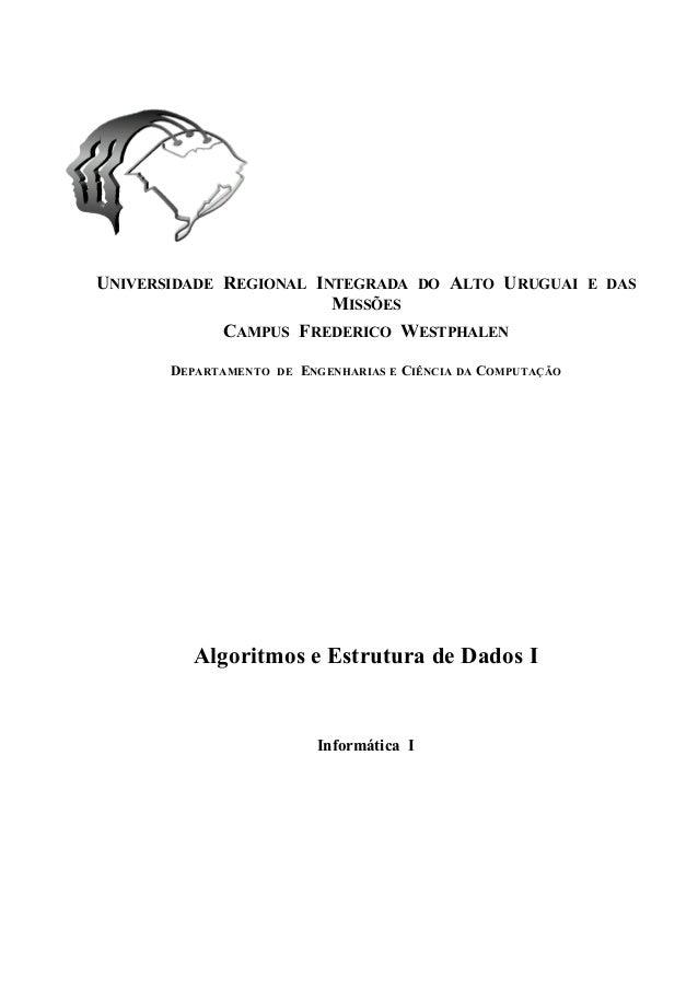 UNIVERSIDADE REGIONAL INTEGRADA DO ALTO URUGUAI E DAS MISSÕES CAMPUS FREDERICO WESTPHALEN DEPARTAMENTO DE ENGENHARIAS E CI...