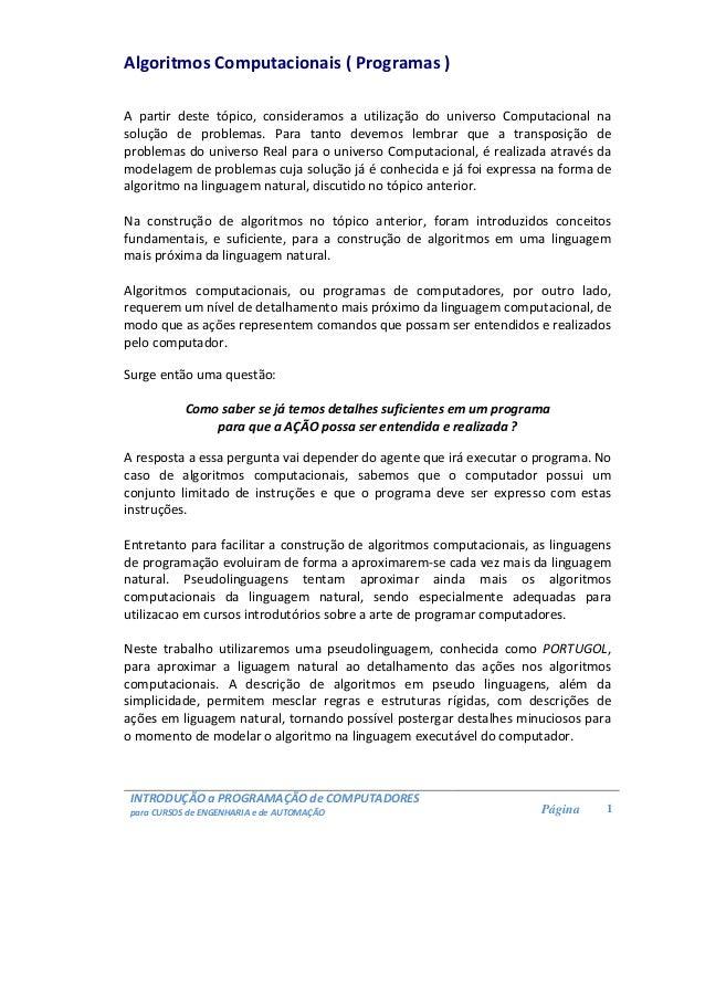 INTRODUÇÃO a PROGRAMAÇÃO de COMPUTADORES para CURSOS de ENGENHARIA e de AUTOMAÇÃO Página 1 Algoritmos Computacionais ( Pro...