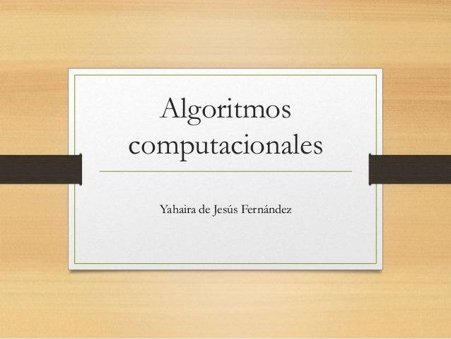 Algoritmos computacionales Yahaira de Jesús Fernández