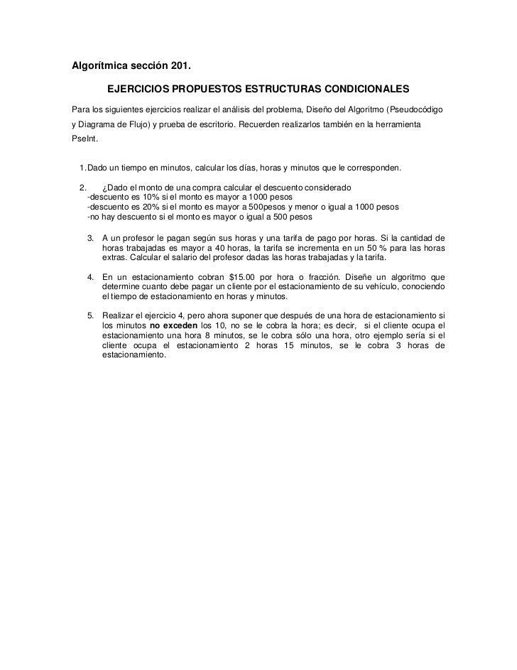 Algorítmica sección 201.            EJERCICIOS PROPUESTOS ESTRUCTURAS CONDICIONALESPara los siguientes ejercicios realizar...