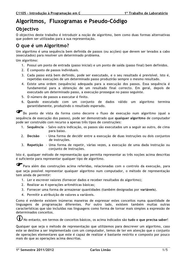 C1105 - Introdução à Programação em C                               1º Trabalho de LaboratórioAlgoritmos, Fluxogramas e Ps...
