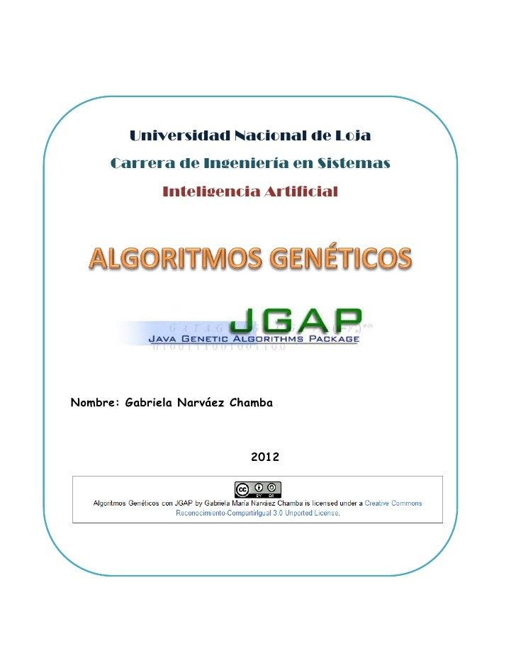 Universidad Nacional de Loja      Carrera de Ingeniería en Sistemas              Inteligencia ArtificialNombre: Gabriela N...