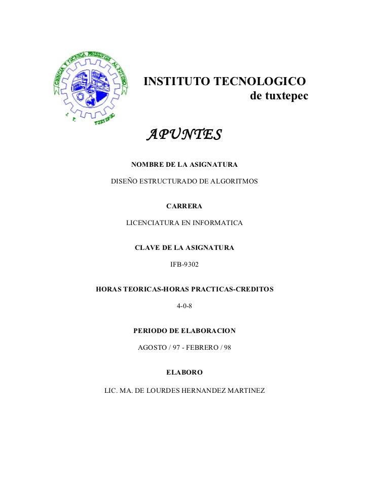INSTITUTO TECNOLOGICO                        de tuxtepec           APUNTES       NOMBRE DE LA ASIGNATURA   DISEÑO ESTRUCTU...