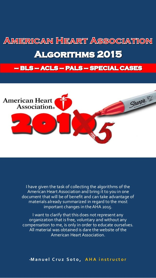 Aha 2015 algorithms for bls acls pals i have given the task of collecting the algorithms of the american heart association and bring toneelgroepblik