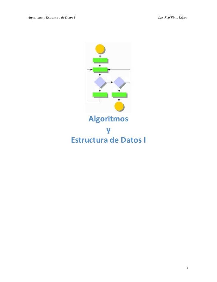 Algoritmos y Estructura de Datos I                    Ing. Rolf Pinto López                                        Algorit...