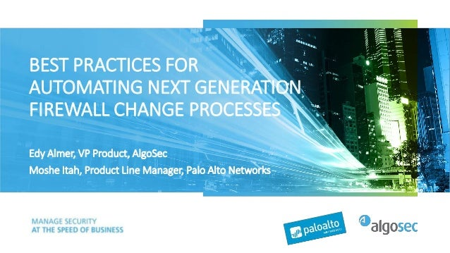 Best Practics for Automating Next Generation Firewall Change