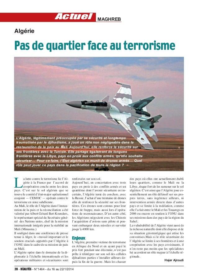 actuel  MAGHREB  Algérie  Pas de quartier face au terrorisme  L'Algérie, légitimement préoccupée par sa sécurité et longte...