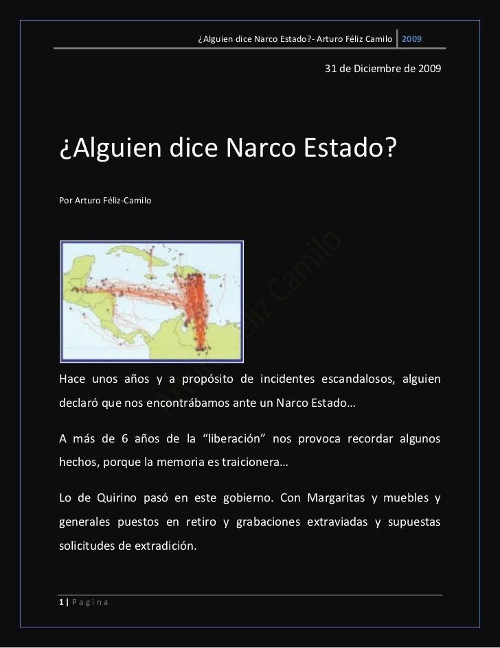 ¿Alguien dice Narco Estado?- Arturo Féliz Camilo 2009                                                            31 de Dic...